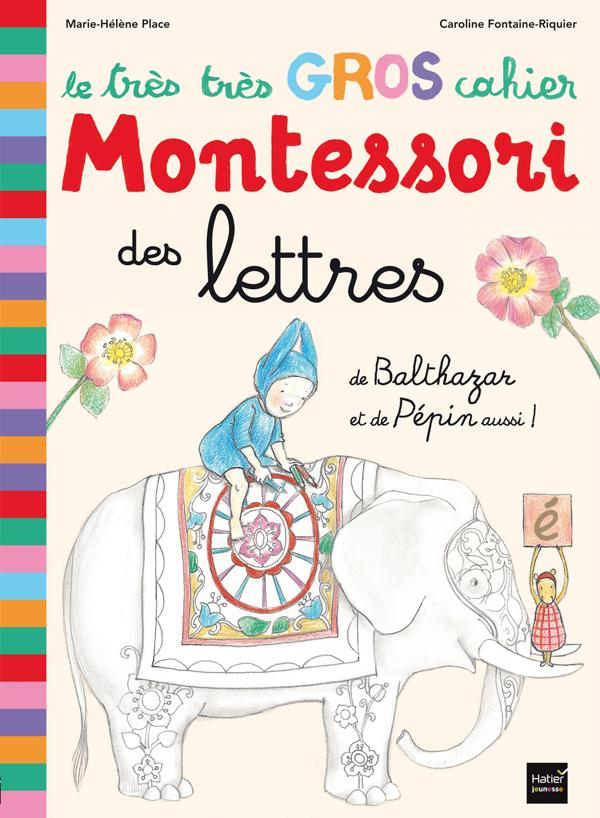 tres tres gros cahier lettres Montessori