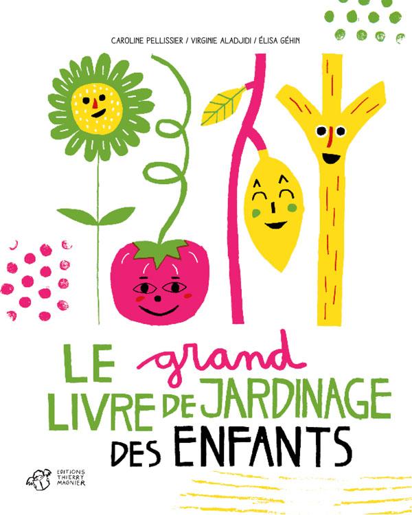 LE GRAND LIVRE DE JARDINAGE