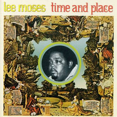 Time and Place. Lee Moses.