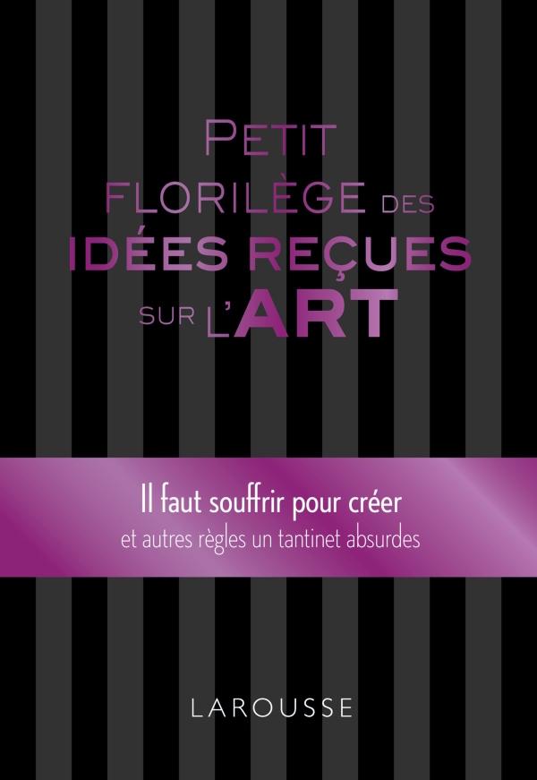 Petit florilège des idées reçues sur l'art