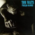 Foreign Affair, Tom Waits