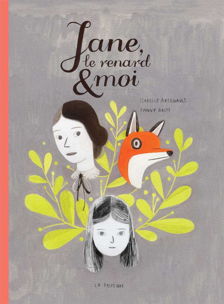 Jane, le renard & moi