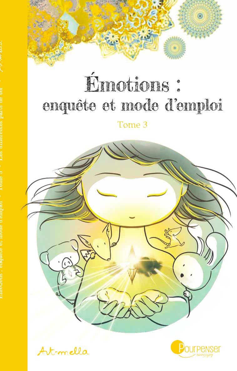 Émotions : enquête et mode d'emploi